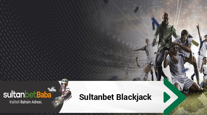 Sultanbet Blackjack